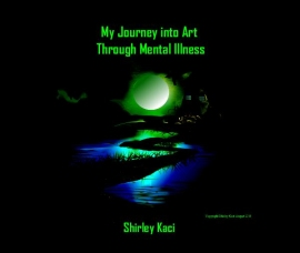 My Journey Into Art Through Mental Illness